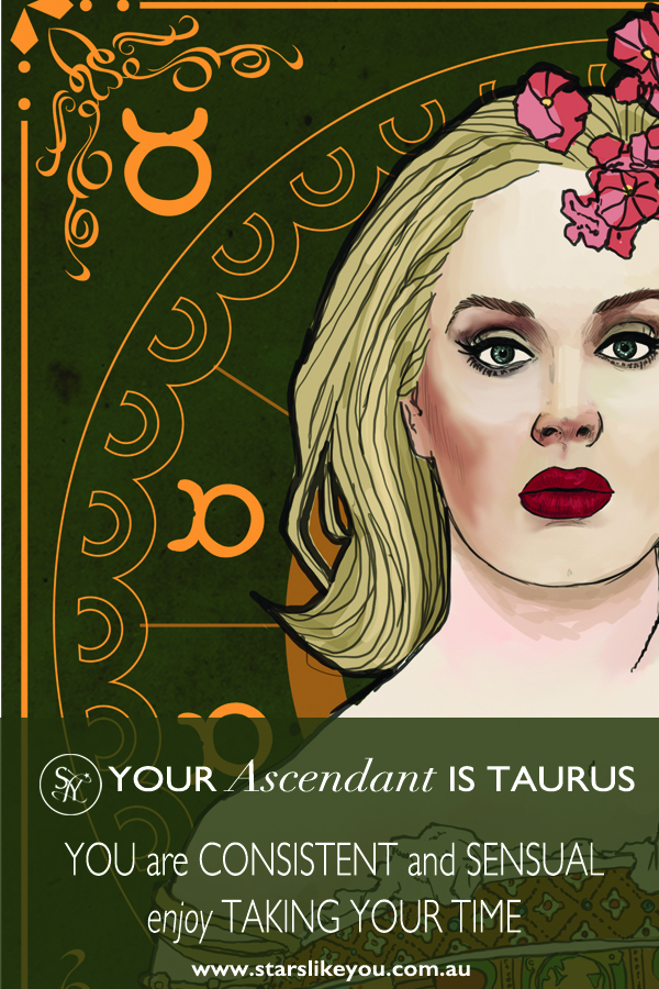 Your Ascendant is Taurus: Discover The Meaning of Taurus Rising