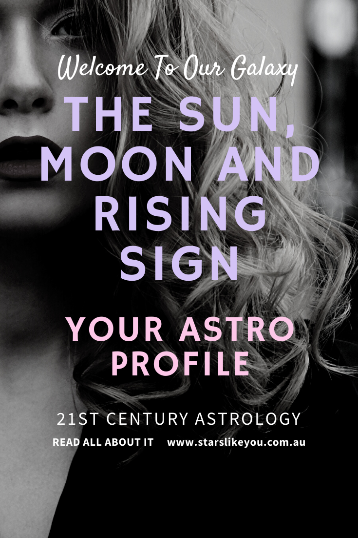 All about Sun Moon and Rising signs, sun moon rising combinations