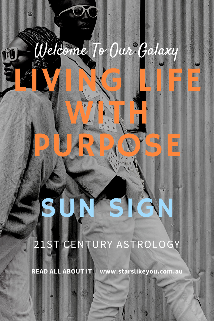 Your Sun Sign and purpose