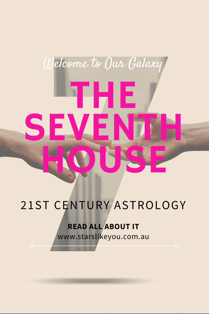 The Seventh House - What do the houses mean in astrology? Find your sun sign and house to learn about your purpose and feelings. Visit www.starslikeyou.com.au #astrology #sunsign #emotions #personaldevelopment #mindset #astrologyhouses #solarhouses