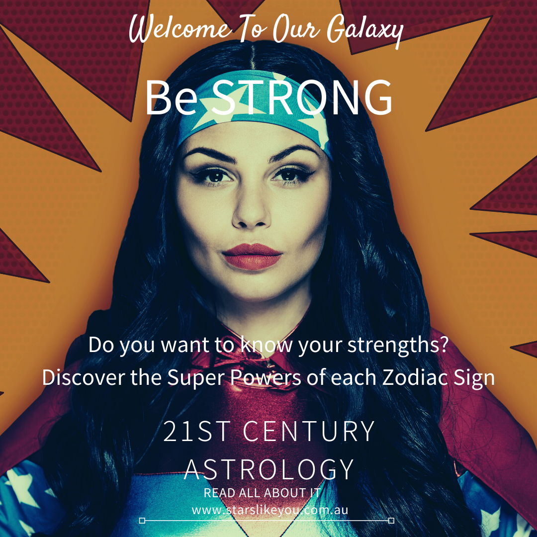 Discover the strengths of your zodiac sign